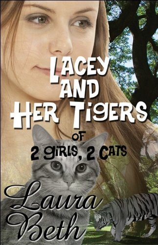 9781448942350: Lacey and Her Tigers: of 2 Girls, 2 Cats