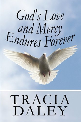 9781448942831: God's Love and Mercy Endures Forever