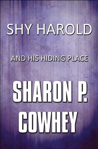 9781448943487: Shy Harold and His Hiding Place