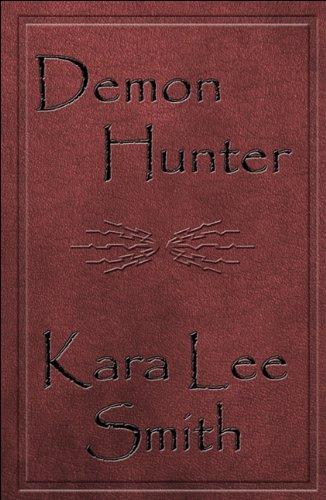 Demon Hunter: Kara Lee Smith