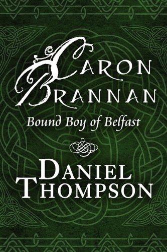 9781448944132: Caron Brannan: Bound Boy of Belfast