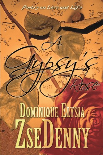 9781448944644: A Gypsy's Rose: Poetry on Love and Life