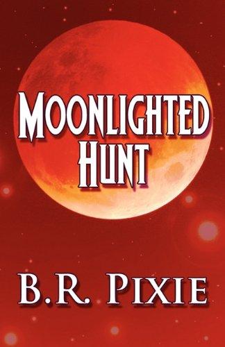 9781448944651: Moonlighted Hunt