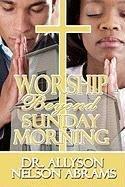 9781448945788: Worship Beyond Sunday Morning