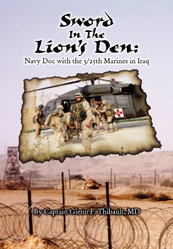 9781448948192: Sword in the Lion's Den: Navy Doc with 3/25th Marines in Iraq