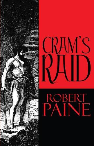 Crams Raid: ROBERT PAINE