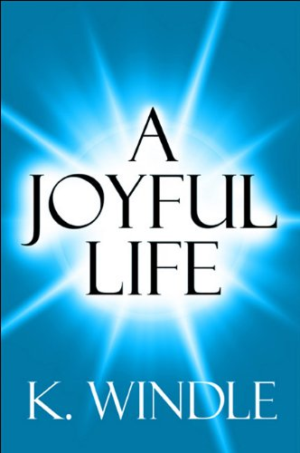 9781448949496: A Joyful Life