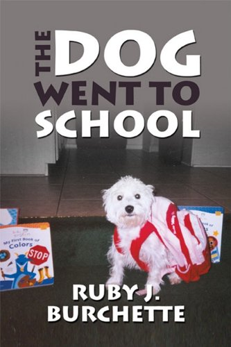 9781448949625: The Dog Went to School