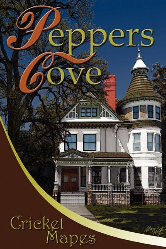 Peppers Cove: Mapes, Cricket