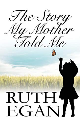 9781448956500: The Story My Mother Told Me