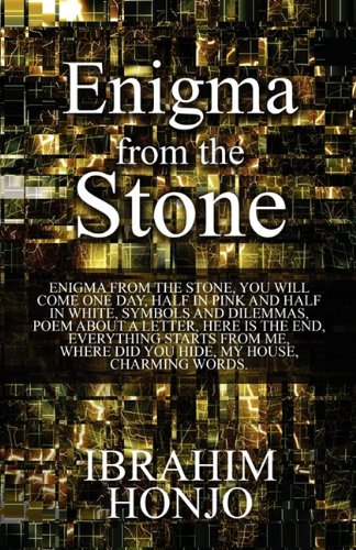 Enigma from the Stone: Honjo, Ibrahim