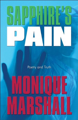 Sapphire's Pain: Poetry and Truth: Marshall, Monique