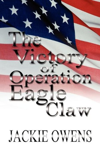 9781448959938: The Victory of Operation Eagle Claw