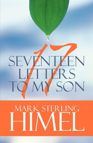 9781448961788: Seventeen Letters to My Son