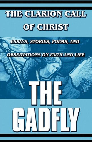 9781448962044: The Clarion Call of Christ: Essays, Stories, Poems, and Observations on Faith and Life