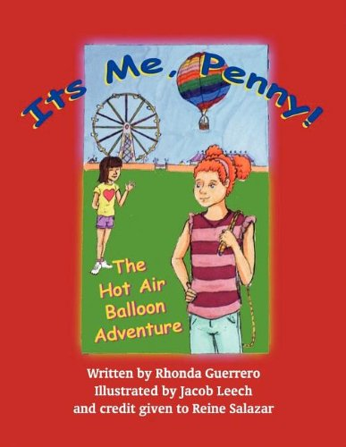 Its Me, Penny: The Hot Air Balloon Adventure: Rhonda Guerrero