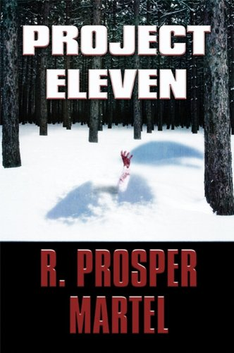 Project Eleven: R. Prosper Martel