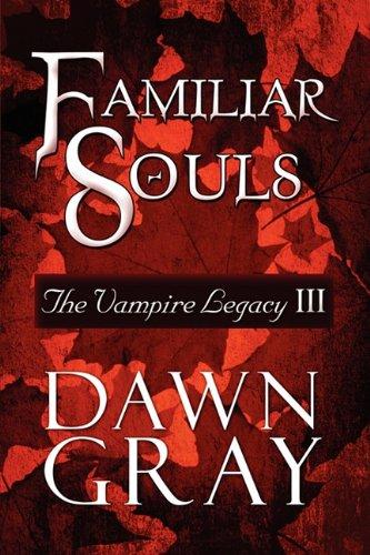 9781448973439: Familiar Souls: The Vampire Legacy III