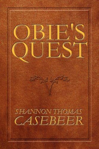 Obie's Quest: Casebeer, Shannon Thomas