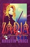 9781448981793: Zaria: The Legend of Elara