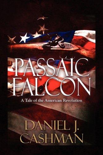 9781448984374: Passaic Falcon: A Tale of the American Revolution