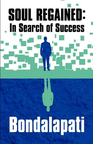 9781448984671: Soul Regained: In Search of Success