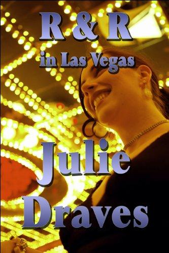 R & R in Las Vegas: Julie Draves