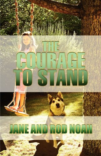 9781448986231: The Courage to Stand