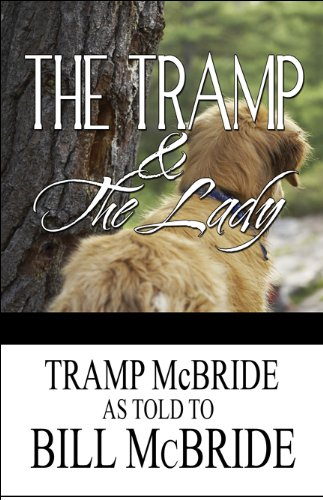 9781448988044: The Tramp and the Lady: (The Escapades of a Darn Good Dog)