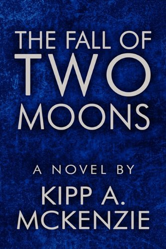 9781448989300: The Fall of Two Moons