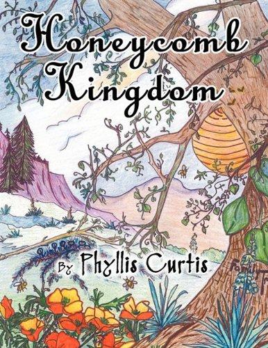 Honeycomb Kingdom: Phyllis Curtis