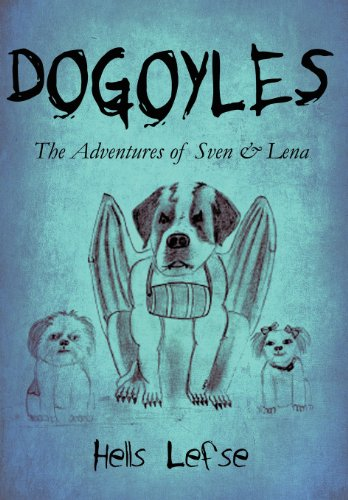 9781448990153: Dogoyles: The Adventures of Sven & Lena