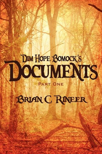 9781448994083: Dim Hope Bomock's Documents: Part One