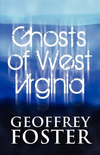 9781448996407: Ghosts of West Virginia