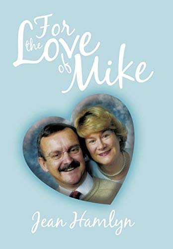 For the Love of Mike: Jean Hamlyn
