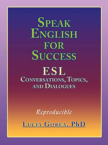9781449002077: Speak English for Success: ESL Conversations, Topics, and Dialogues
