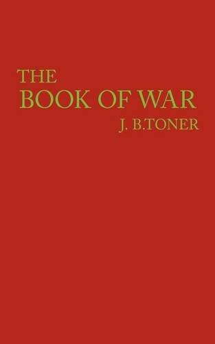 9781449003586: The Book of War