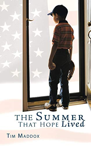 The Summer That Hope Lived: Tim Maddox