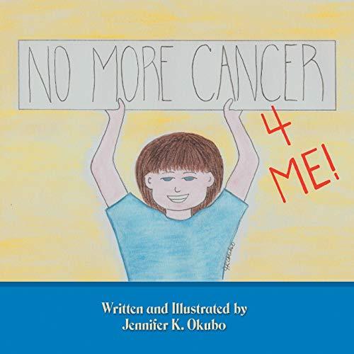 No More Cancer For Me: Jennifer K. Okubo