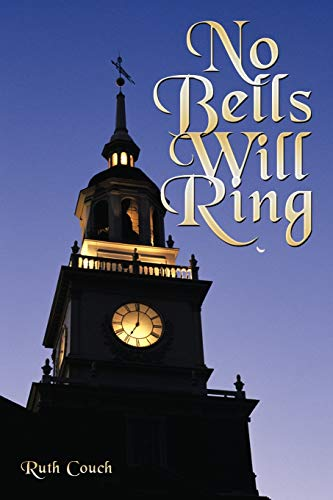 No Bells Will Ring: Couch, Ruth