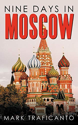 9781449005023: Nine Days in Moscow