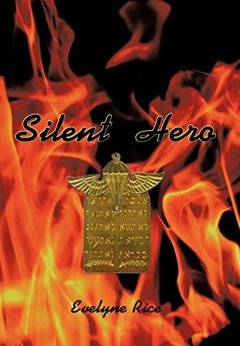 Silent Hero: Evelyne Rice