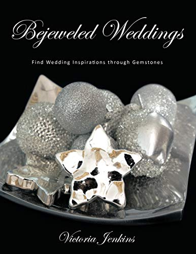 Bejeweled Weddings Find Wedding Inspirations through Gemstones: Victoria Jenkins