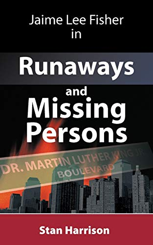 9781449006549: Jamie Lee Fisher in Runaways and Missing Persons