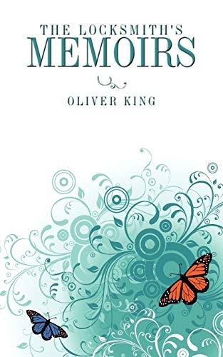 The Locksmiths memoirs: Oliver King