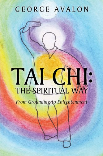 9781449008208: Tai Chi: The Spiritual Way: From Grounding to Enlightenment