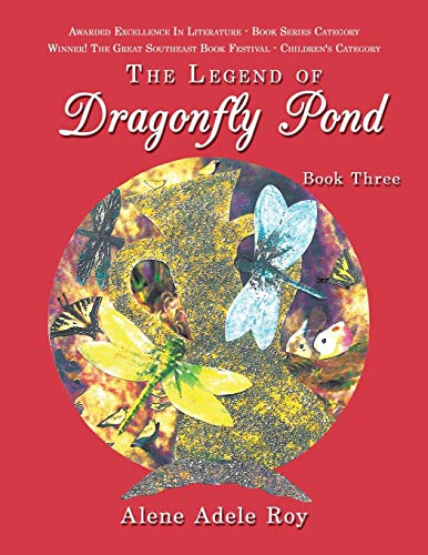9781449008345: The Legend Of Dragonfly Pond: Book Three