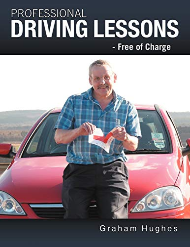9781449008390: Professional Driving Lessons - Free of Charge