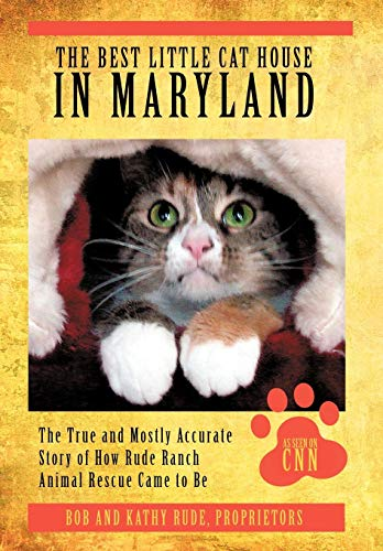 The Best Little Cat House In Maryland: Kathy Rude, Bob