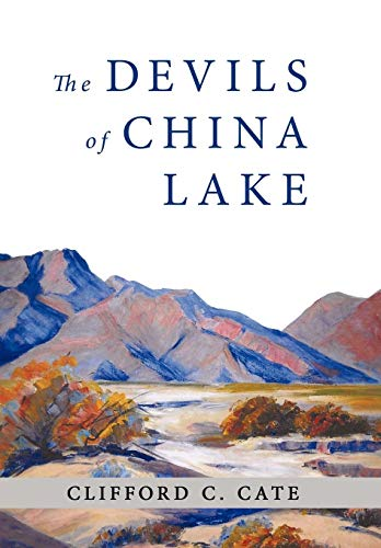 The Devils of China Lake: Cate, Clifford C.